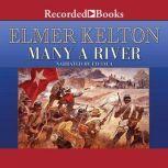 Many a River, Elmer Kelton
