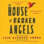 House of Broken Angels, Luis Alberto Urrea