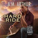 Hard Ride, A.M. Arthur