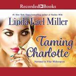Taming Charlotte, Linda Lael Miller