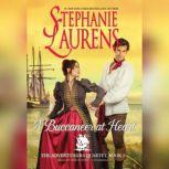 A Buccaneer at Heart, Stephanie Laurens