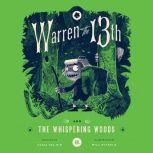 Warren the 13th and the Whispering Woods, Tania del Rio