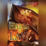 Halls of Law, V.M. Escalada