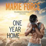 One Year Home, Marie Force