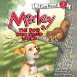 Marley: The Dog Who Cried Woof, John Grogan