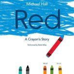 Red A Crayon's Story, Michael Hall