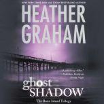 Ghost Shadow, Heather Graham