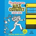 The Misadventures of Max Crumbly 1 Locker Hero, Rachel Renee Russell