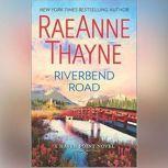 Riverbend Road (Haven Point, #4), RaeAnne Thayne