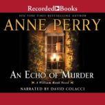 An Echo of Murder, Anne Perry