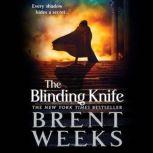 The Blinding Knife, Brent Weeks