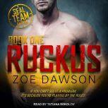 Ruckus, Zoe Dawson