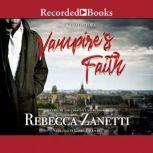 Vampire's Faith, Rebecca Zanetti