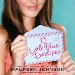 13 Little Blue Envelopes, Maureen Johnson