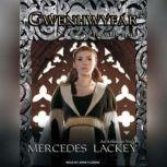 Gwenhwyfar The White Spirit (A Novel of King Arthur), Mercedes Lackey