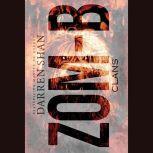 Zom-B Clans, Darren Shan