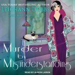 Murder by Misunderstanding, Leighann Dobbs