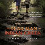 Dead Man in Indian Creek, The, Mary Downing Hahn