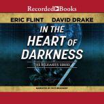 In the Heart of Darkness, David Drake