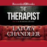 The Therapist, Latoya Chandler