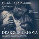 Dear Zoe Ukhona, Pelle Hvenegaard