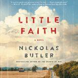 Little Faith, Nickolas Butler