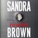 Ricochet, Sandra Brown