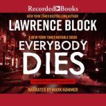 Everybody Dies, Lawrence Block