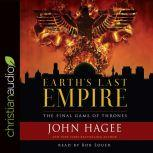Earth's Last Empire The Final Game of Thrones
