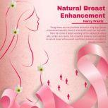 Natural Breast Enhancement, Harry Frantz