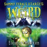 Sammy Feral's Diaries of Weird, Eleanor Hawken
