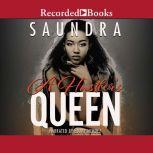 A Hustler's Queen, Saundra