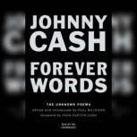 Forever Words The Unknown Poems, Johnny Cash