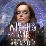 Witch's Bane Urban Fantasy Romance, Ann Gimpel
