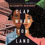Clap When You Land, Elizabeth Acevedo