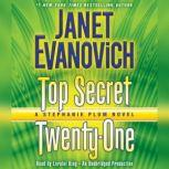 Top Secret Twenty-One A Stephanie Plum Novel, Janet Evanovich