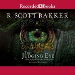 The Judging Eye, R. Scott Bakker