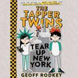 The Tapper Twins Tear Up New York, Geoff Rodkey