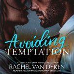 Avoiding Temptation, Rachel Van Dyken