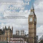 Immersive and Addictive Technologies A Report of the House of Commons Digital, Culture, Media and Sport Committee, Man with a Cat
