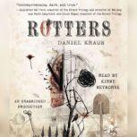 Rotters, Daniel Kraus