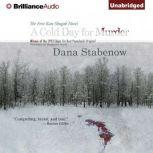A Cold Day for Murder A Kate Shugak Mystery, Dana Stabenow