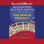 The Bertie Project, Alexander McCall Smith