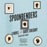 Spoonbenders, Daryl Gregory