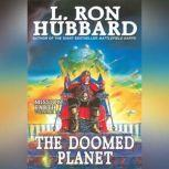 Doomed Planet, L. Ron Hubbard