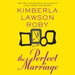 The Perfect Marriage, Kimberla Lawson Roby