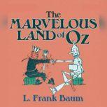 The Marvelous Land of Oz, L. Frank Baum