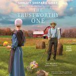 The Trustworthy One, Shelley Shepard Gray