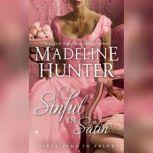 Sinful in Satin, Madeline Hunter