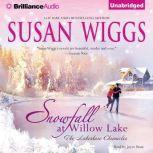 Snowfall at Willow Lake, Susan Wiggs